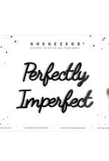 Goegezegd Goegezegd - Perfectly imperfect