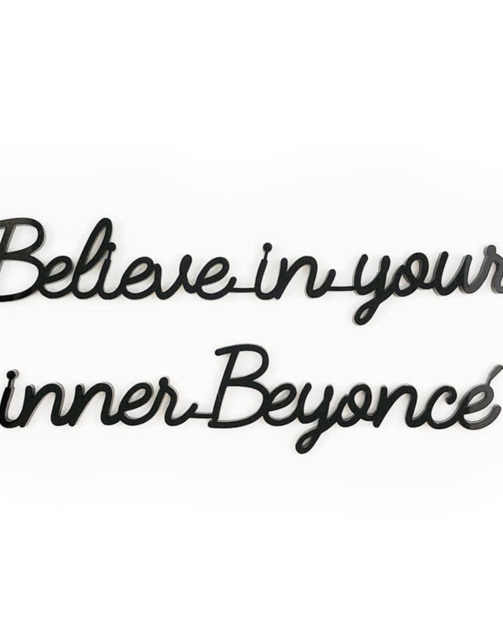 Goegezegd Goegezegd - Believe in your inner Beyoncé