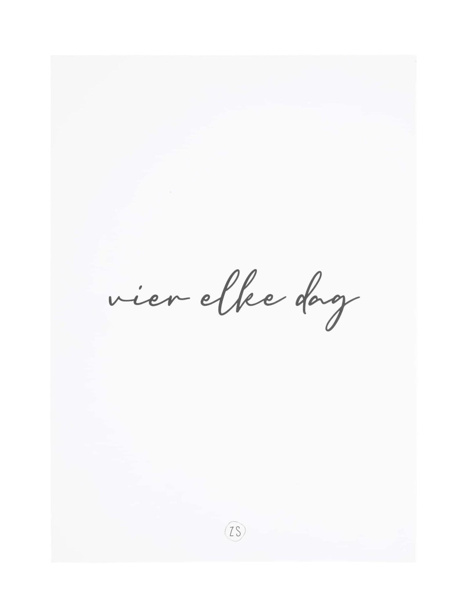 Zusss Zusss - A4 poster- vier elke dag wit