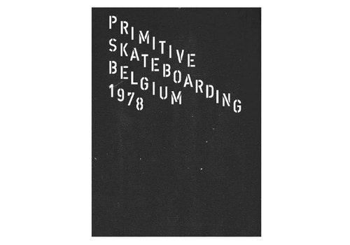 Transind Primitive Skateboarding Belgium 1978 By Marco Laguna