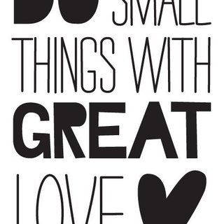 Muursticker - Do Small things with great love