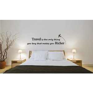 Wandaufkleber Travel is the only thing you buy that makes you richer