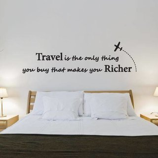 Muursticker - Travel is the only thing you buy that makes you richer