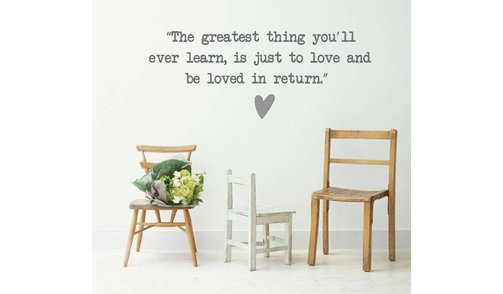 Wall Sticker - The greatest thing you'll ever learn