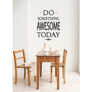 Muursticker Do something awesome today