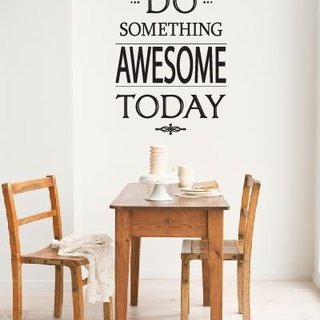 Muursticker - Do something awesome today
