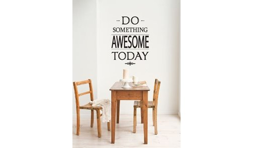 Wall Sticker - Do something awesome today