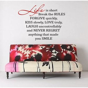 Wall Decal Life is Short