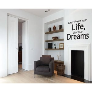 Wall Decal Don't Dream your life