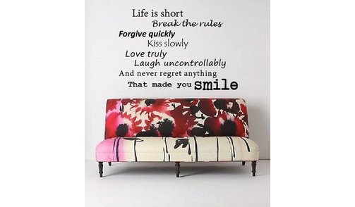 Wall Decal Life is Short 2