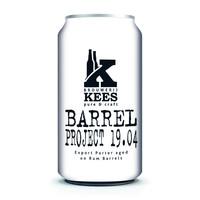 Brouwerij Kees Barrel Project 19.04
