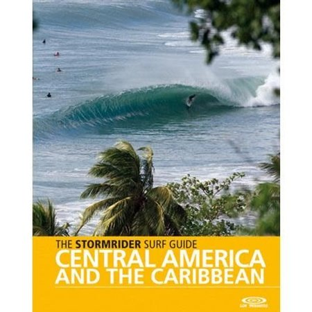 Low Pressure The Stormrider Guide: Central America a/t Caribbean