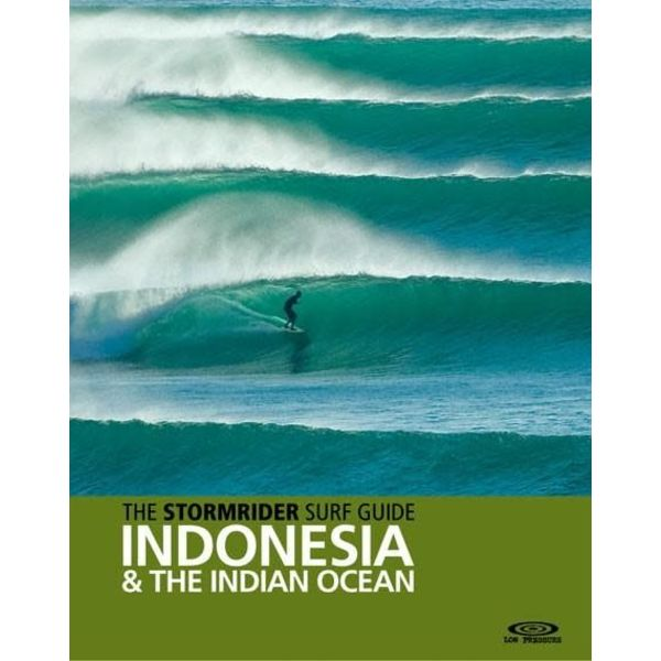 The Stormrider Guide: Indonesia a/t Indian Ocean