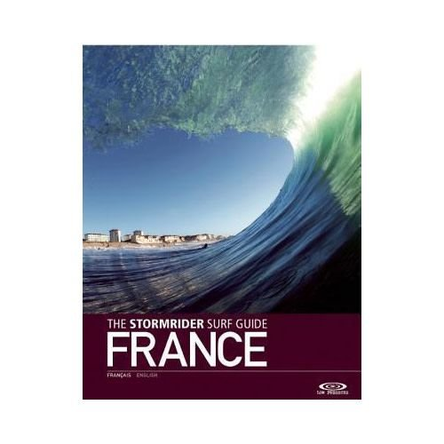 Low Pressure The Stormrider Guide: France