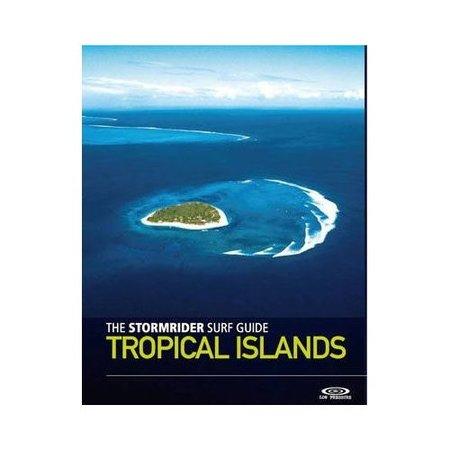 Low Pressure The Stormrider Guide: Tropical Islands