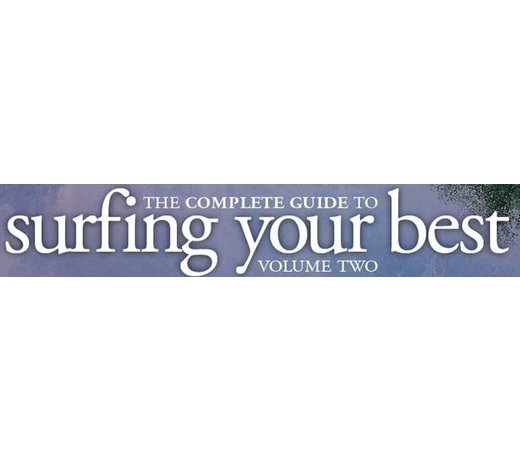 The Complete Guide Surfing your Best (Volume 2)