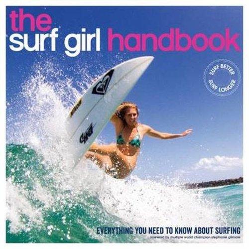 The Surf Girl Handbook The Surf Girl Handbook