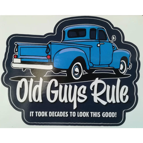 Old Guys Rule Old Guys Rule It Took Decades Sticker