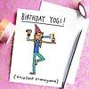 Che Dyer Yoga Postcard - Birthday Yogi