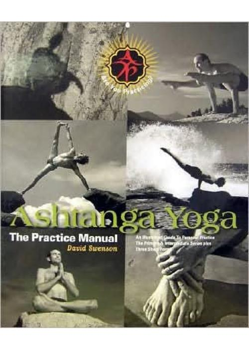 David Swenson - Ashtanga Yoga: The Practice Manual