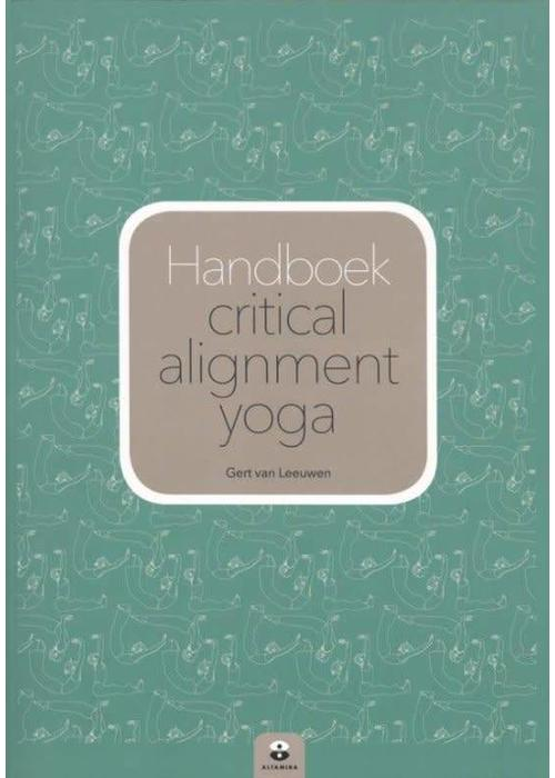 Gert van Leeuwen - Handboek Critical Alignment