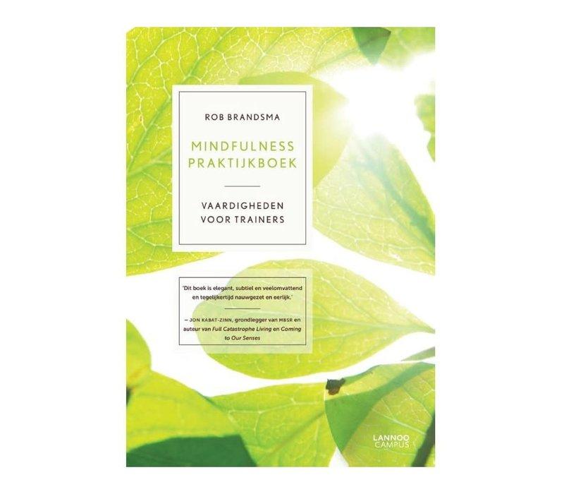 Rob Brandsma - Mindfulness Praktijkboek
