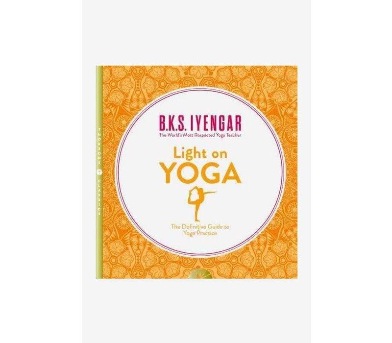 B.K.S. Iyengar - Light On Yoga