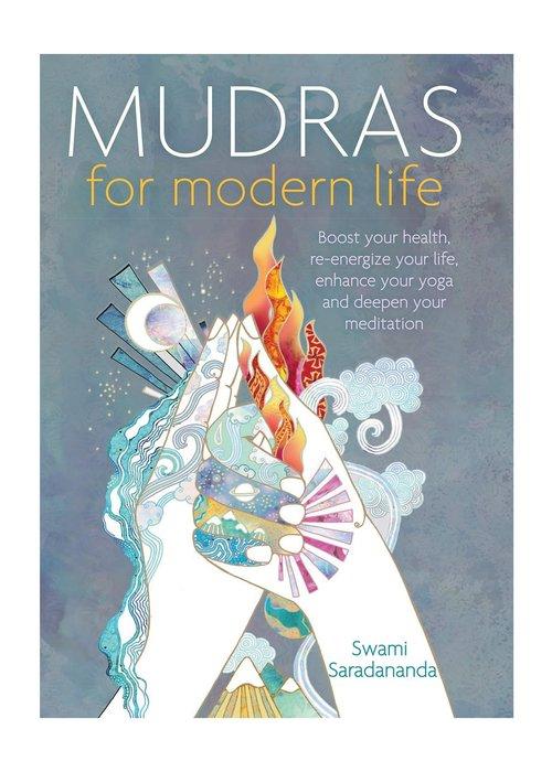 Swami Saradananda - Mudras For Modern Life