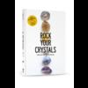 Rock Your World Hanneke Peeters - Rock Your Crystals