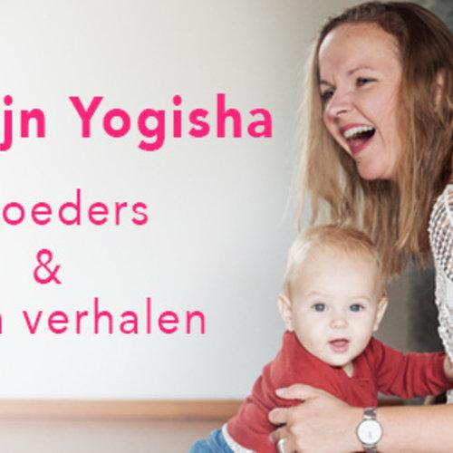 Wij zijn Yogisha | Moeders & Yoga verhalen