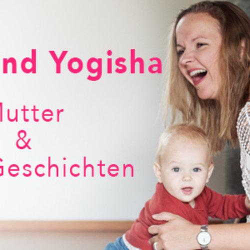 Wir sind Yogisha   Mutter & Yoga Geschichten