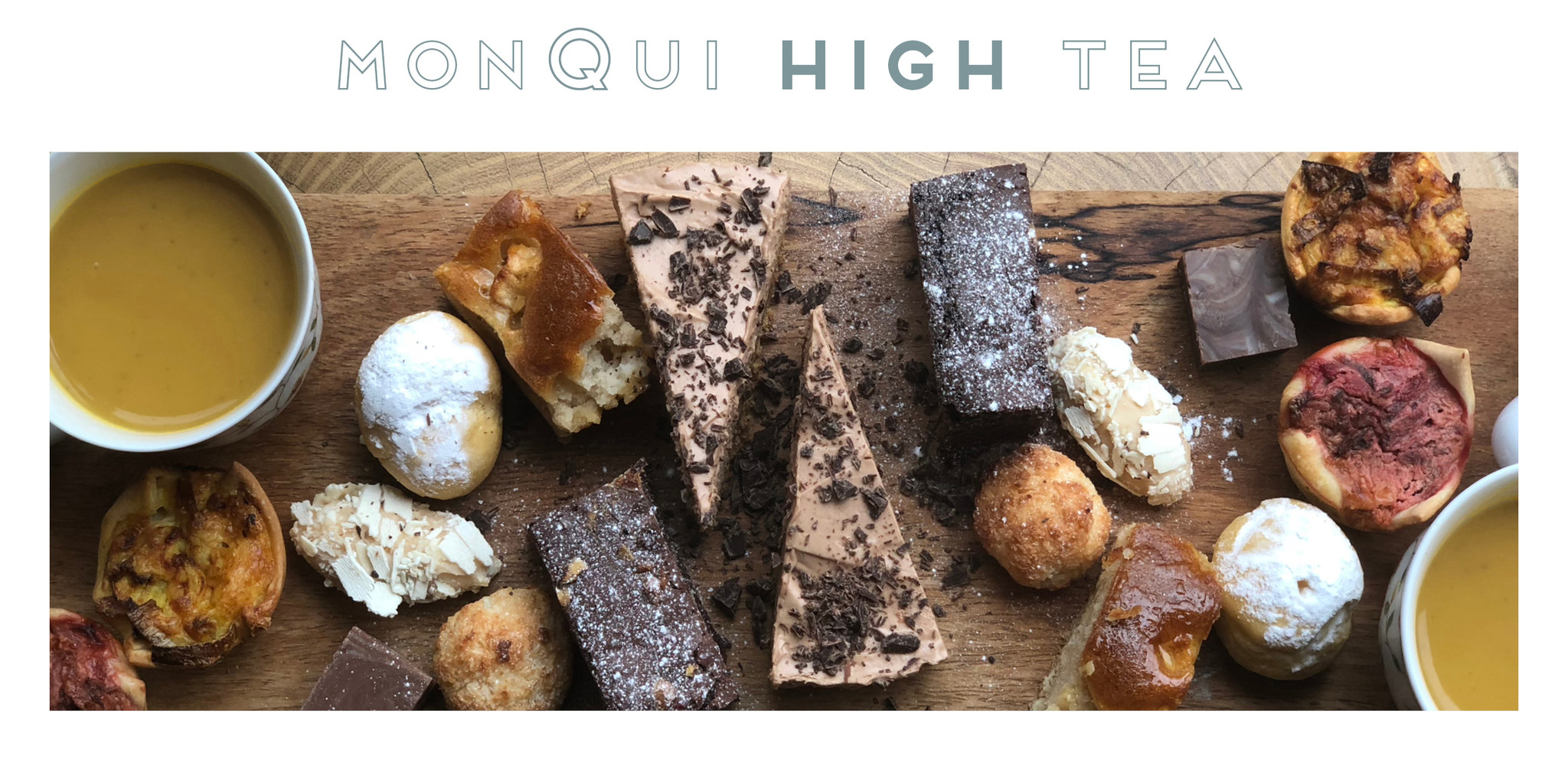 MonQui High Tea