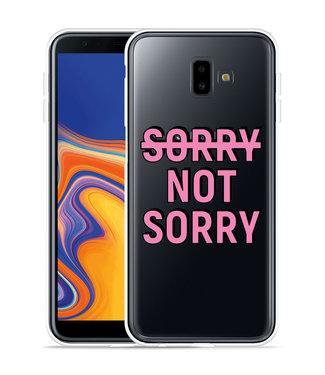 Just in Case Galaxy J6 Plus Hoesje Sorry not Sorry