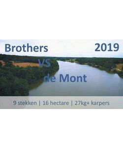 Brothers VS de Mont (08-06-2019 tot 15-06-2019)