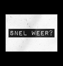 Paper Dreams Black & White Ansichtkaart - Snel Weer