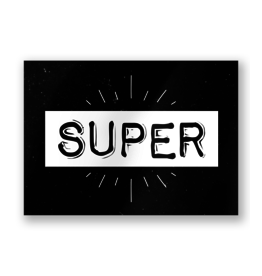 Paper Dreams Black & White Ansichtkaart - Super