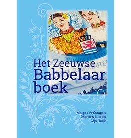 Het Zeeuwse Babbelaarboek - Margot Verhaagen