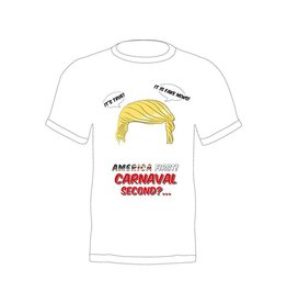 T-shirt Trump 'America first carnaval second'