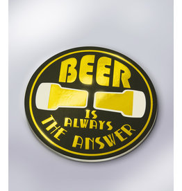Glossy Onderzetters - Beer is Always the Answer