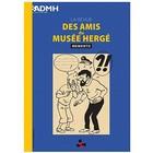 Tintin (Kuifje) La Revue des Amis du Musée Herge Memento