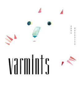 Moshi Moshi Anna Meredith - Varmints