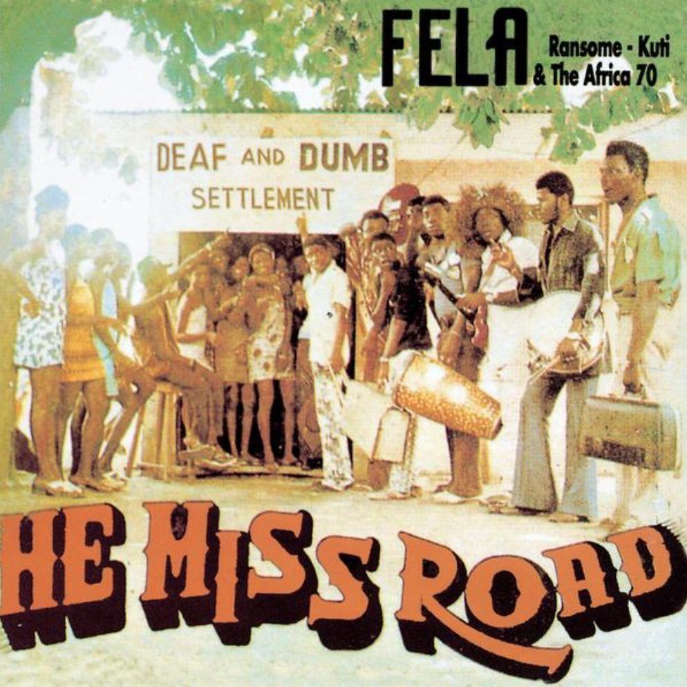 Knitting Factory Records Fela Kuti - He Miss Road