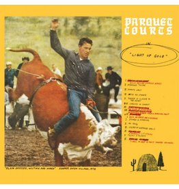 What's Your Rupture? Parquet Courts - Light Up Gold
