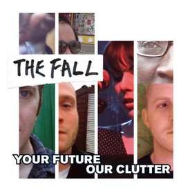 Domino Records The Fall - Your Future Our Clutter