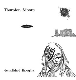 Matador Records Thurston Moore - Demolished Thoughts
