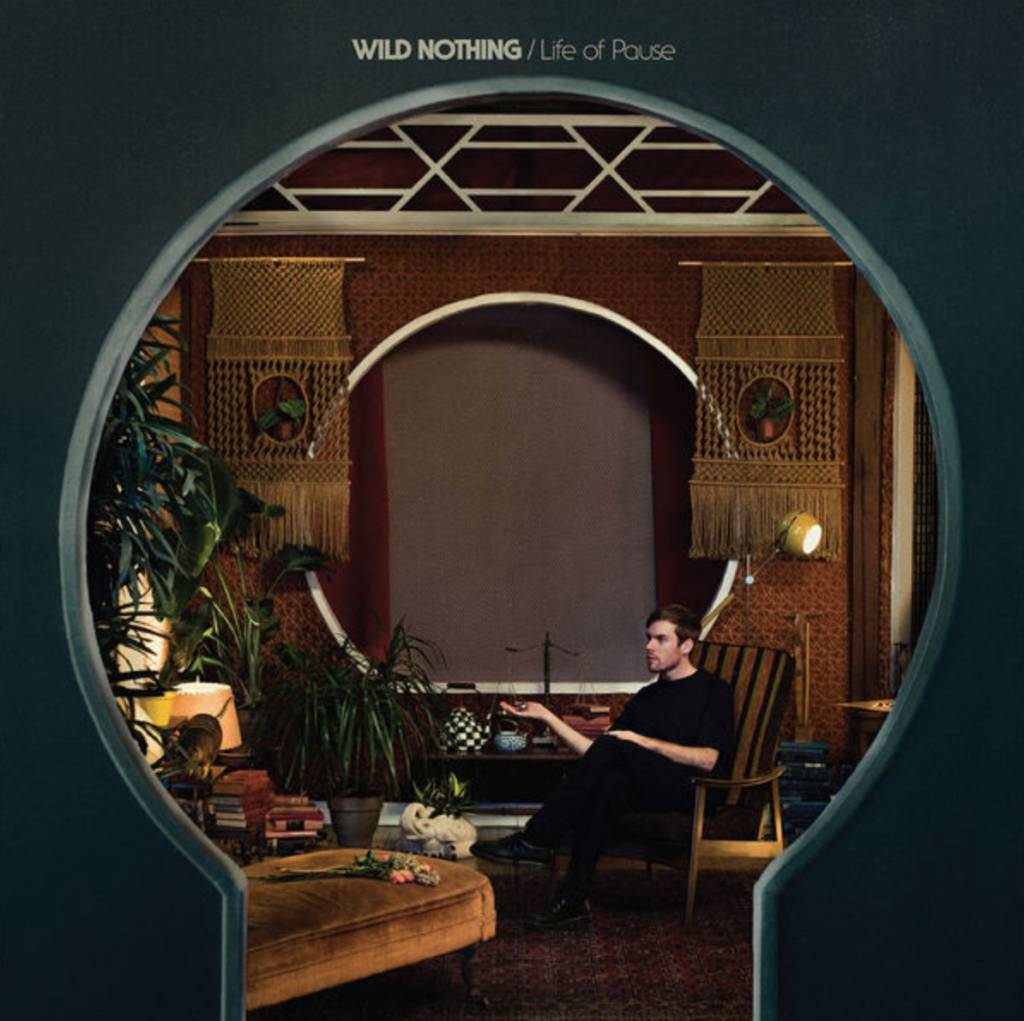 Bella Union Wild Nothing - Life Of Pause