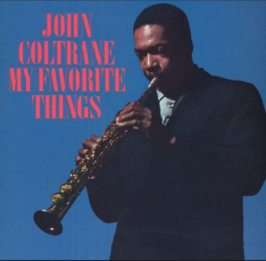 Now On Music John Coltrane - My Favorite Things