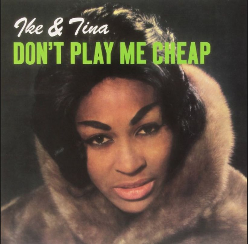 Rumble Records Ike & Tina Turner - Don't Play Me Cheap