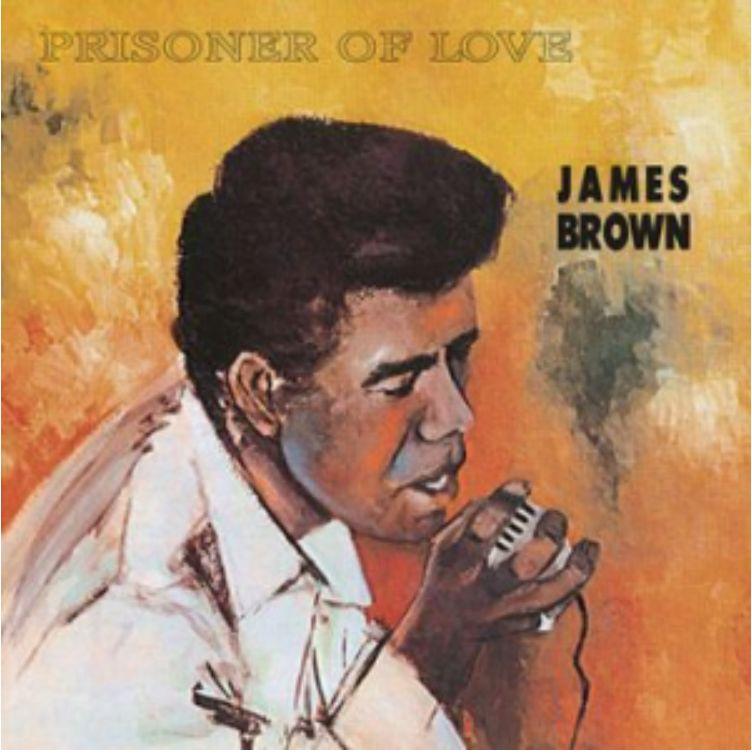 DOL James Brown - Prisoner Of Love