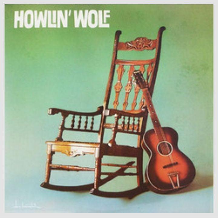 DOL Howlin' Wolf - Howlin' Wolf (The Rockin' Chair)